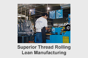 superior thread rolling lean manufacturing